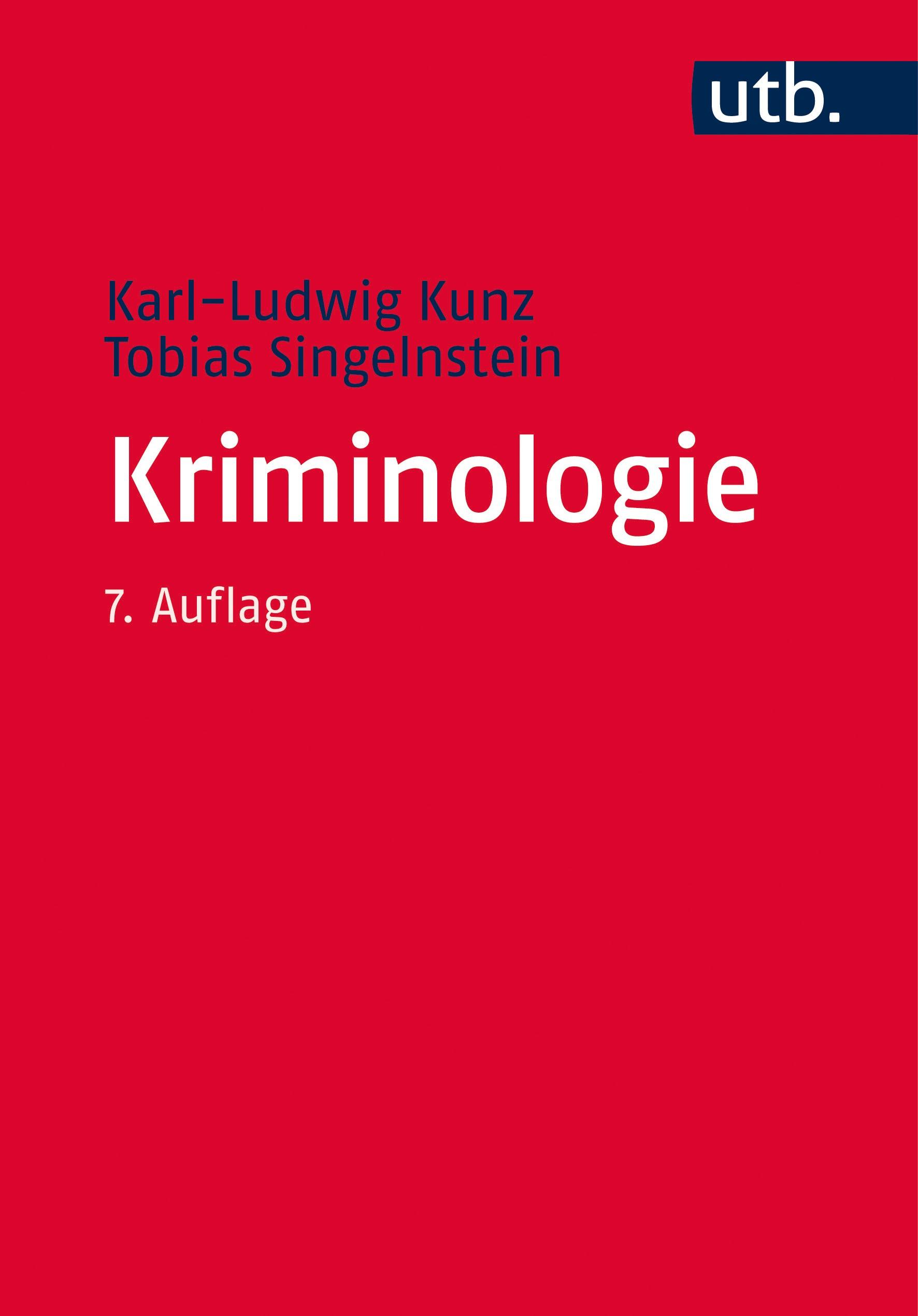 Abbildung von Kunz / Singelnstein | Kriminologie | 7. überarbeitete Auflage | 2016