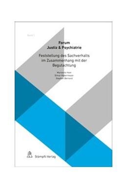Abbildung von Heer / Habermeyer | Feststellung des Sachverhalts im Zusammenhang mit der Begutachtung | 1. Auflage | 2016 | beck-shop.de