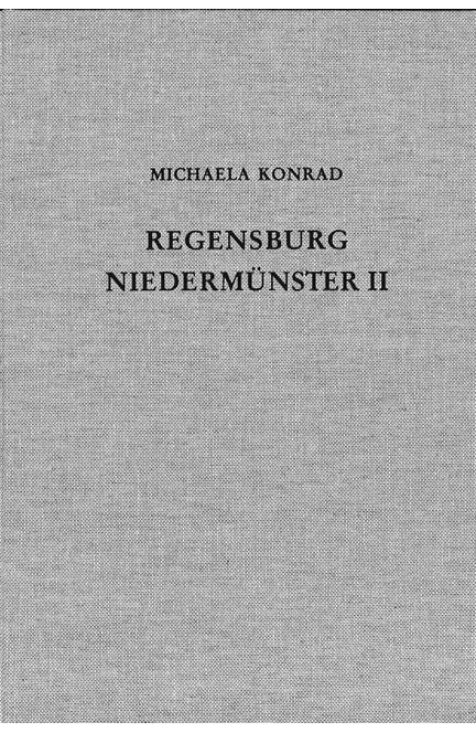 Cover: Michaela Konrad, Die Ausgrabungen unter dem Niedermünster zu Regensburg II