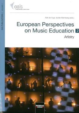 Abbildung von Malmberg / Vugt | European Perspectives on Music Education 2 | 2013 | Artistry EAS Publications Vol....