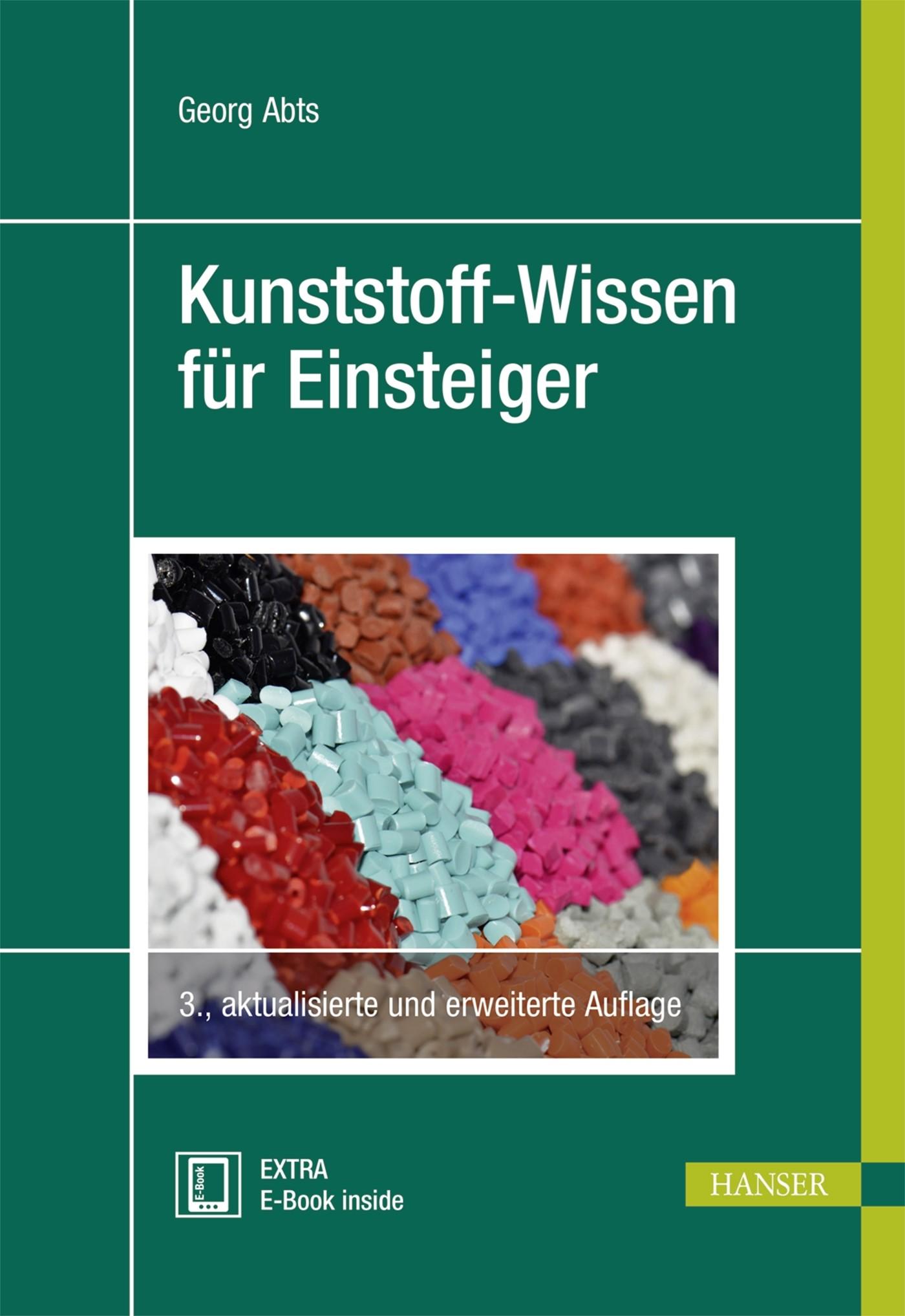 Kunststoff-Wissen für Einsteiger | Abts | 3., aktualisierte und erweiterte Auflage, 2016 | Buch (Cover)
