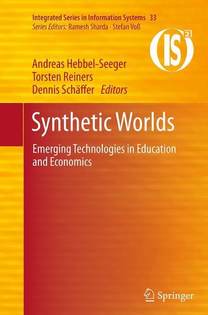 Abbildung von Hebbel-Seeger / Reiners / Schäffer | Synthetic Worlds | Softcover reprint of the original 1st ed. 2014 | 2016