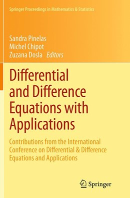 Abbildung von Pinelas / Chipot / Dosla | Differential and Difference Equations with Applications | Softcover reprint of the original 1st ed. 2013 | 2016 | Contributions from the Interna... | 47