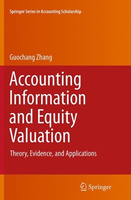 Abbildung von Zhang | Accounting Information and Equity Valuation | Softcover reprint of the original 1st ed. 2014 | 2016