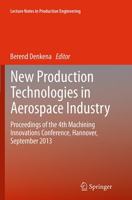 Abbildung von Denkena | New Production Technologies in Aerospace Industry | Softcover reprint of the original 1st ed. 2014 | 2016 | Proceedings of the 4th Machini...