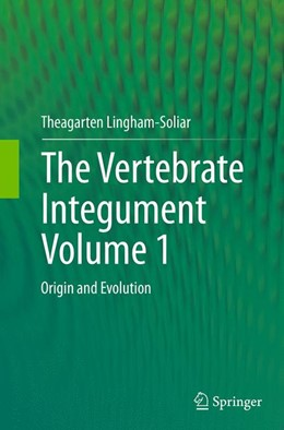 Abbildung von Lingham-Soliar | The Vertebrate IntegumentVolume 1 | Softcover reprint of the original 1st ed. 2014 | 2016