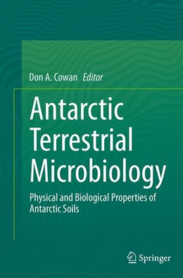 Abbildung von Cowan | Antarctic Terrestrial Microbiology | Softcover reprint of the original 1st ed. 2014 | 2016 | Physical and Biological Proper...