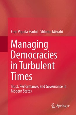 Abbildung von Vigoda-Gadot / Mizrahi | Managing Democracies in Turbulent Times | Softcover reprint of the original 1st ed. 2014 | 2016