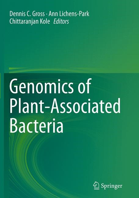 Abbildung von Gross / Lichens-Park / Kole | Genomics of Plant-Associated Bacteria | Softcover reprint of the original 1st ed. 2014 | 2016