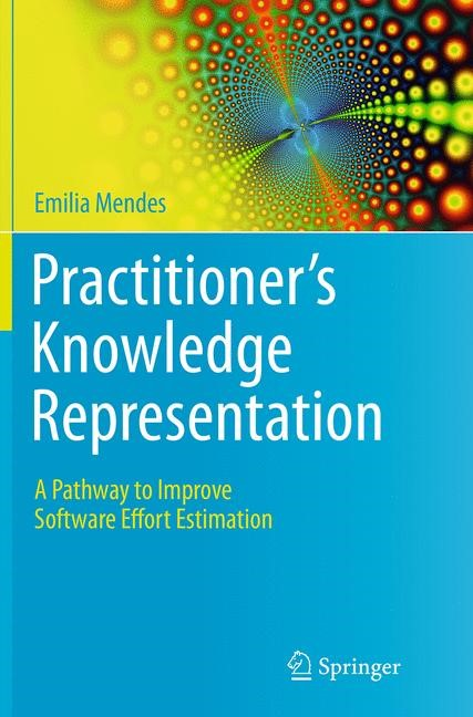 Abbildung von Mendes | Practitioner's Knowledge Representation | Softcover reprint of the original 1st ed. 2014 | 2016
