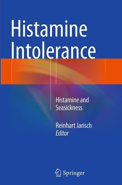 Abbildung von Jarisch | Histamine Intolerance | Softcover reprint of the original 1st ed. 2015 | 2016