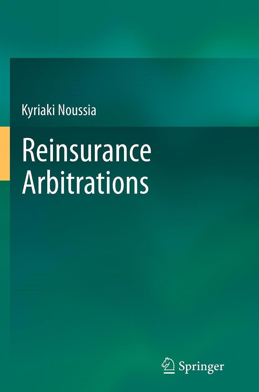 Abbildung von Noussia | Reinsurance Arbitrations | Softcover reprint of the original 1st ed. 2013 | 2016