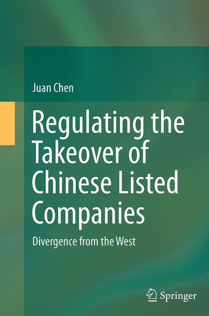 Abbildung von Chen | Regulating the Takeover of Chinese Listed Companies | Softcover reprint of the original 1st ed. 2014 | 2016