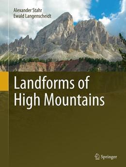 Abbildung von Stahr / Langenscheidt | Landforms of High Mountains | Softcover reprint of the original 1st ed. 2015 | 2016
