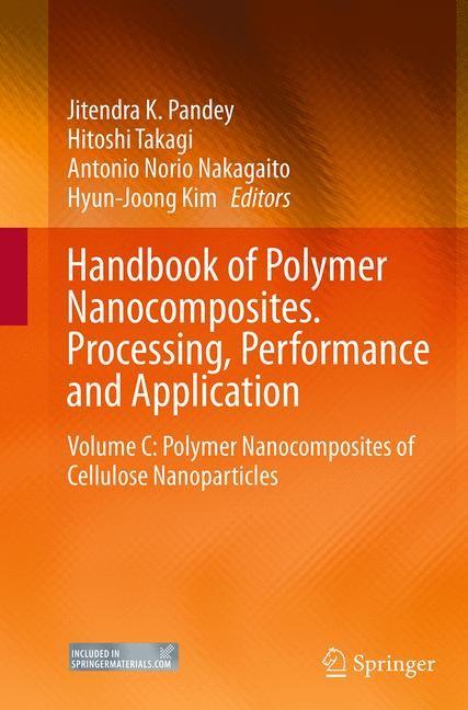 Abbildung von Pandey / Takagi / Nakagaito / Kim   Handbook of Polymer Nanocomposites. Processing, Performance and Application   Softcover reprint of the original 1st ed. 2015   2016