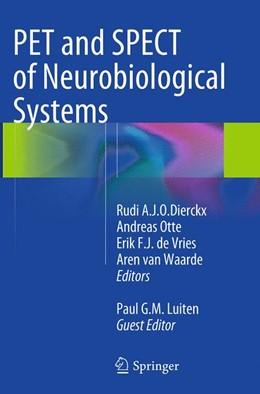 Abbildung von Dierckx / Otte / de Vries / van Waarde / Luiten   PET and SPECT of Neurobiological Systems   Softcover reprint of the original 1st ed. 2014   2016