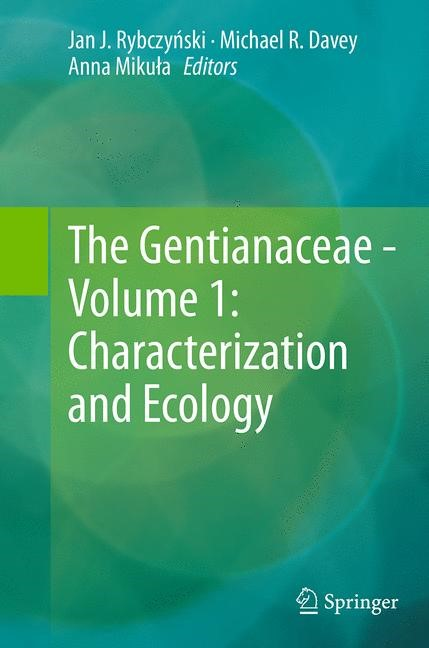 Abbildung von Rybczynski / Davey / Mikula | The Gentianaceae - Volume 1: Characterization and Ecology | Softcover reprint of the original 1st ed. 2014 | 2016