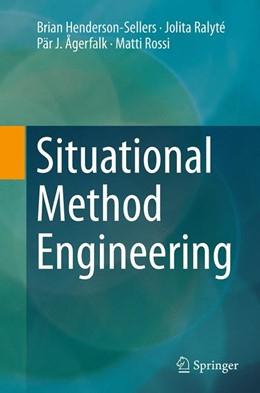 Abbildung von Henderson-Sellers / Ralyté / Ågerfalk | Situational Method Engineering | Softcover reprint of the original 1st ed. 2014 | 2016