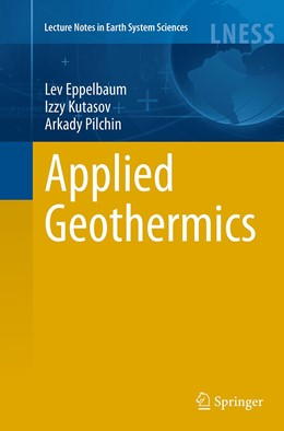 Abbildung von Eppelbaum / Kutasov / Pilchin | Applied Geothermics | Softcover reprint of the original 1st ed. 2014 | 2016