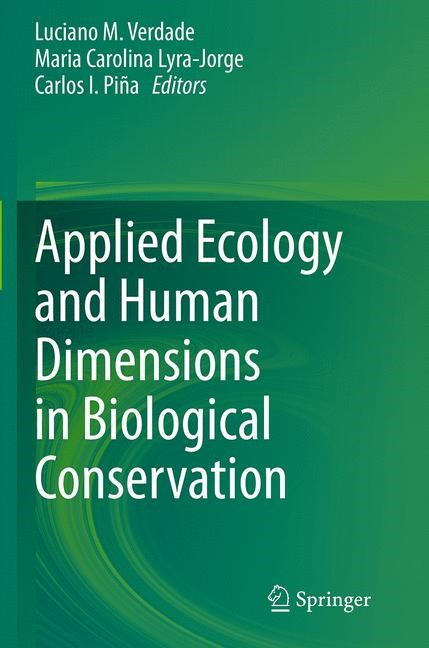 Abbildung von Verdade / Lyra-Jorge / Piña | Applied Ecology and Human Dimensions in Biological Conservation | Softcover reprint of the original 1st ed. 2014 | 2016