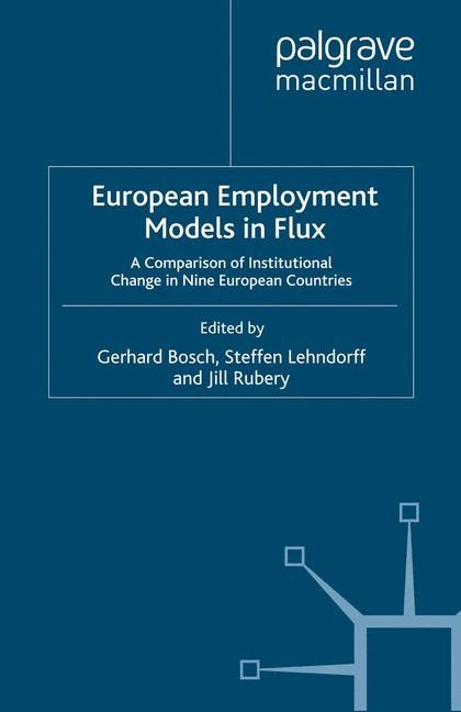 European Employment Models in Flux | Bosch / Lehndorff / Rubery | 1st ed. 2009, 2009 | Buch (Cover)