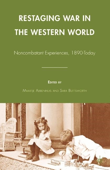 Restaging War in the Western World | Abbenhuis / Buttsworth | 1st ed. 2009, 2015 | Buch (Cover)