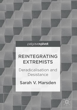 Abbildung von Marsden | Reintegrating Extremists | 1st edition | 2017 | Deradicalisation and Desistanc...