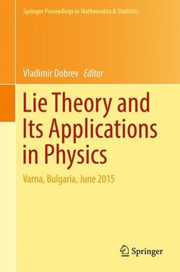 Abbildung von Dobrev   Lie Theory and Its Applications in Physics   1. Auflage   2016   beck-shop.de