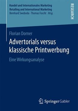 Abbildung von Dorner   Advertorials versus klassische Printwerbung   1. Aufl. 2016   2016   Eine Wirkungsanalyse