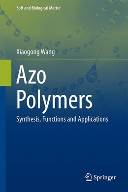 Abbildung von Wang | Azo Polymers | 1. Auflage | 2016 | beck-shop.de