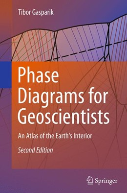 Abbildung von Gasparik | Phase Diagrams for Geoscientists | Softcover reprint of the original 2nd ed. 2014 | 2016 | An Atlas of the Earth's Interi...
