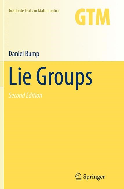 Abbildung von Bump | Lie Groups | Softcover reprint of the original 2nd ed. 2013 | 2016