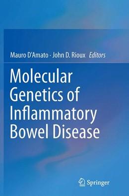 Abbildung von D'Amato / Rioux | Molecular Genetics of Inflammatory Bowel Disease | Softcover reprint of the original 1st ed. 2013 | 2016