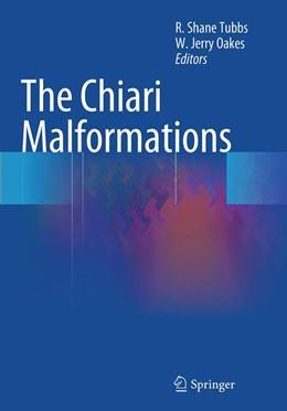 Abbildung von Tubbs / Oakes | The Chiari Malformations | Softcover reprint of the original 1st ed. 2013 | 2016