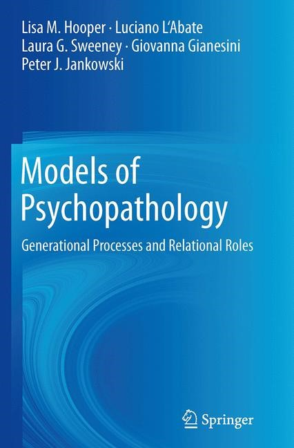 Abbildung von Hooper / L'Abate / Sweeney | Models of Psychopathology | Softcover reprint of the original 1st ed. 2014 | 2016
