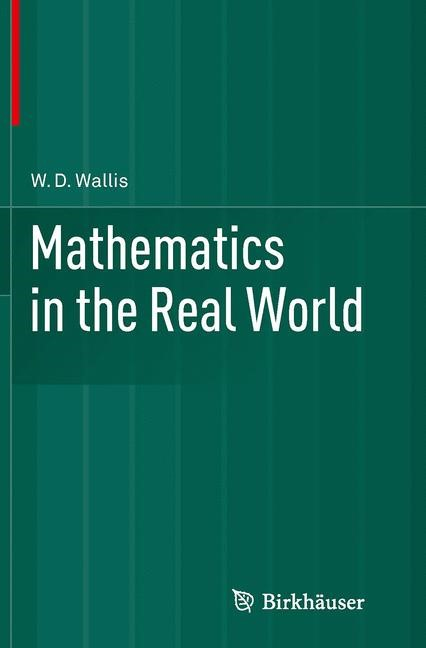 Abbildung von Wallis | Mathematics in the Real World | Softcover reprint of the original 1st ed. 2013 | 2016