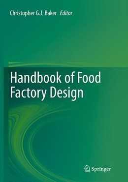 Abbildung von Baker | Handbook of Food Factory Design | Softcover reprint of the original 1st ed. 2013 | 2016