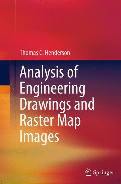 Abbildung von Henderson | Analysis of Engineering Drawings and Raster Map Images | Softcover reprint of the original 1st ed. 2014 | 2016
