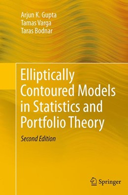 Abbildung von Gupta / Varga / Bodnar | Elliptically Contoured Models in Statistics and Portfolio Theory | Softcover reprint of the original 2nd ed. 2013 | 2016