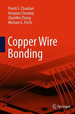 Abbildung von Chauhan / Choubey / Zhong | Copper Wire Bonding | Softcover reprint of the original 1st ed. 2014 | 2016