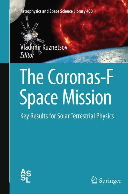 Abbildung von Kuznetsov | The Coronas-F Space Mission | Softcover reprint of the original 1st ed. 2014 | 2016