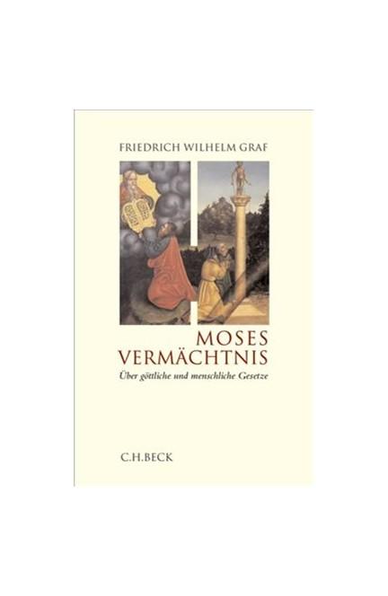 Cover: Friedrich Wilhelm Graf, Moses Vermächtnis