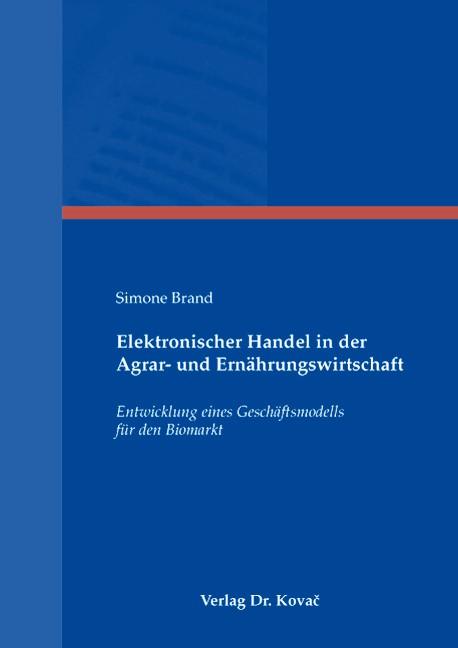 Elektronischer Handel in der Agrar- und Ernährungswirtschaft | Brand, 2007 | Buch (Cover)
