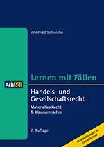 Lernen mit Fällen: Handels- und Gesellschaftsrecht | Schwabe | 7., überarbeitete Auflage, 2016 | Buch (Cover)