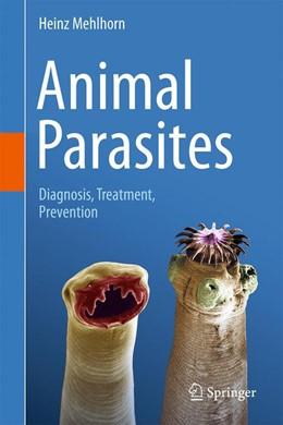 Abbildung von Mehlhorn | Animal Parasites | 2017 | Diagnosis, Treatment, Preventi...