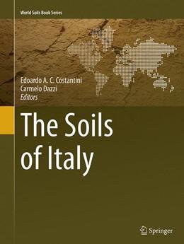 Abbildung von Costantini / Dazzi | The Soils of Italy | Softcover reprint of the original 1st ed. 2013 | 2016