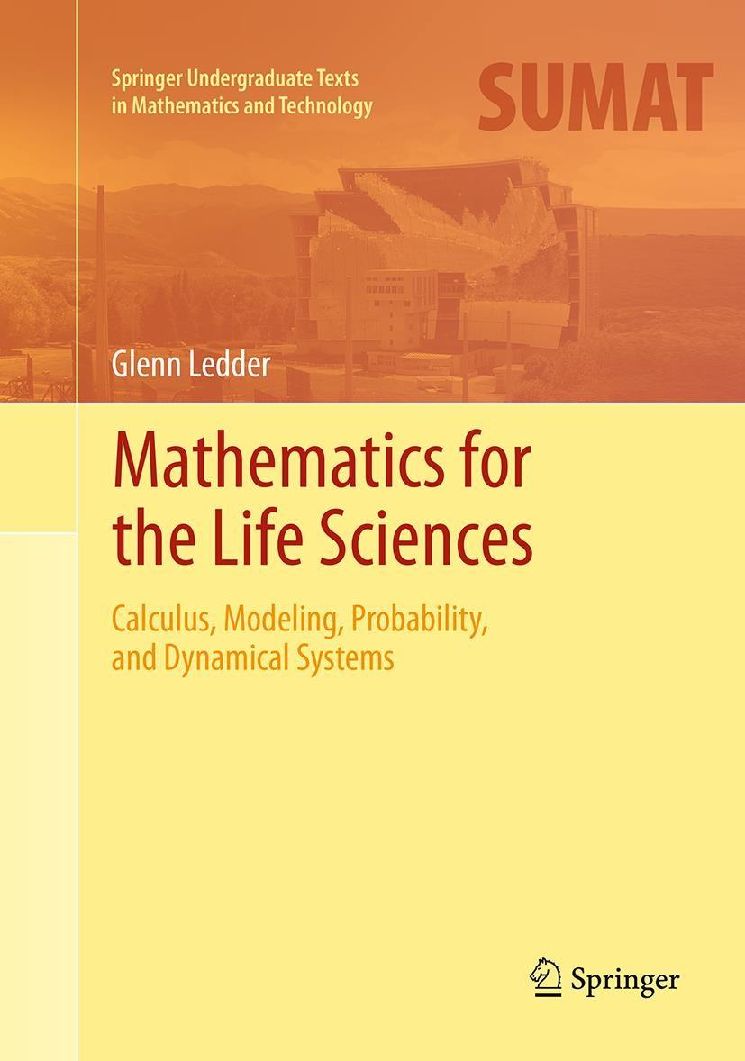 Abbildung von Ledder | Mathematics for the Life Sciences | Softcover reprint of the original 1st ed. 2013 | 2016