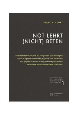 Abbildung von Heuft | Not lehrt (nicht) beten | 1. Auflage | 2016 | 1 | beck-shop.de