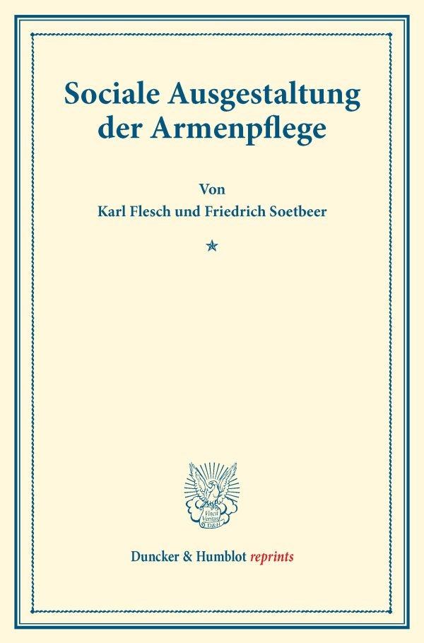 Abbildung von Flesch / Soetbeer | Sociale Ausgestaltung der Armenpflege. | 2016