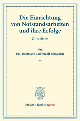 Abbildung von Hartmann / Schwander | Die Einrichtung von Notstandsarbeiten und ihre Erfolge. | 1. Auflage | 2016 | beck-shop.de